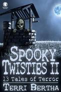 Spooky Twisties II