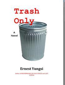Trash Only