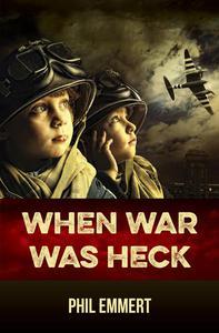 When War Was Heck