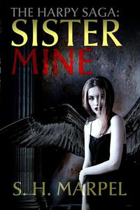 The Harpy Saga: Sister Mine