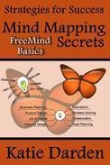 Mind Mapping Secrets - FreeMind Basics