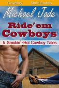 Ride 'Em Cowboys: 6 Smokin' Hot Tales