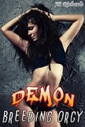 Demon Breeding Orgy (Group Sex and Impregnation Erotica)