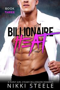 Billionaire Heat Book Three