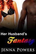 Her Husband's Fantasy