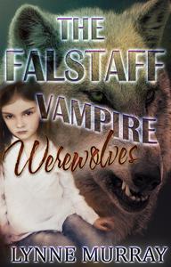 The Falstaff Vampire Werewolves