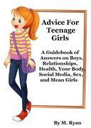 Advice For Teenage Girls