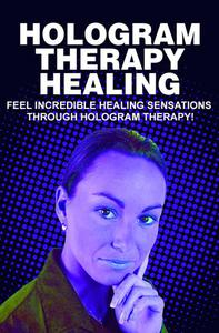 Hologram Therapy Healing