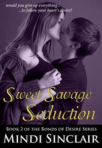 Sweet Savage Seduction: