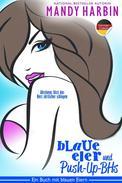 Blaue Eier und Push-up-BHs