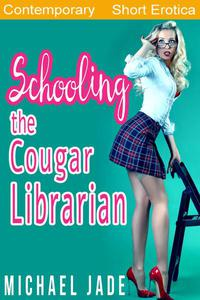 Schooling the Cougar Librarian