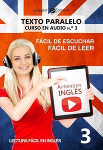 Aprender inglés   Fácil de leer   Fácil de escuchar   Texto paralelo CURSO EN AUDIO n.º 3