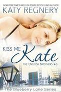 Kiss Me Kate, The English Brothers #6