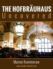 Hofbräuhaus Uncovered