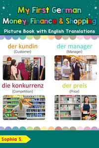 My First German Money, Finance & Shopping Picture Book with English Translations