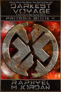 Darkest Voyage: Prossia Book 4