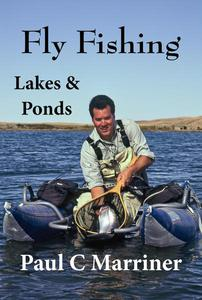 Fly Fishing in Lakes and Ponds