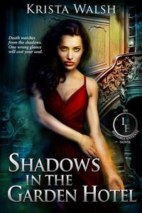 Shadows in the Garden Hotel