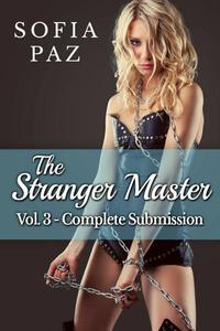 The Stranger Master (Vol. 3 - Complete Submission)