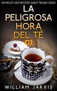 La peligrosa hora del té