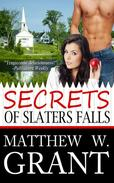 Secrets of Slaters Falls