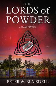 The Lords of Powder