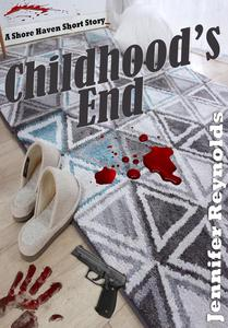 Childhood's End: A Shore Haven Short Story