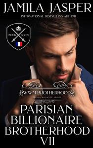 The Parisian Billionaire Brotherhood: An Interracial Billionaire Romance Novel