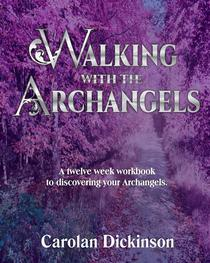 Walking with the Archangels