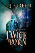 Twice Born: Arthurian Fantasy