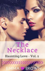 The Necklace (Haunting Love - Vol. 2)