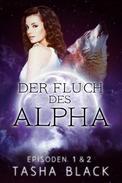 Der Fluch des Alphas, Episoden 1 & 2