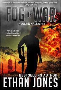 Fog of War: A Justin Hall Spy Thriller