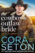 The Cowboy's Outlaw Bride