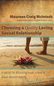 Choosing A Quality Loving Sexual Relationship