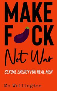Make F*ck Not War