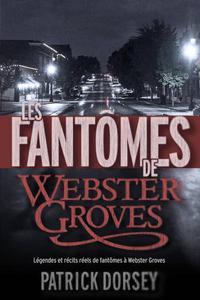 Les fantômes de Webster Groves