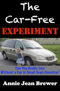 The Car Free Experiment