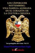 Los Lísperguer Wittemberg: una familia alemana en el corazón de la cultura chilena