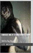 Fantasy Inc. #3 - Witch Hunt