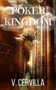 Póker Kingdom I. La sonrisa del Arlequín