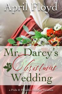 Mr. Darcy's Christmas Wedding