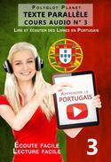 Apprendre le portugais - Texte parallèle | Écoute facile | Lecture facile - COURS AUDIO N° 3