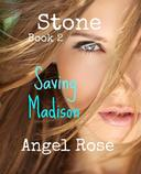 Stone    Book 2      Saving  Madison