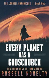 Every Planet Has a Godschurch