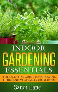 Indoor Gardening Essentials