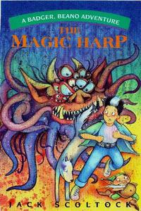 The Magic Harp (A Badger, Beano Adventure)