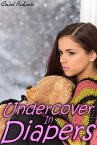Undercover in Diapers