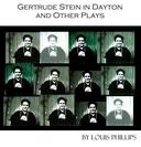 Gertrude Stein in Dayton and Other Plays