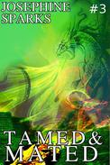 Tamed and Mated #3